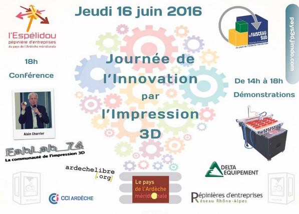 Jeudi 16 juin 2016 - Journée de l'innovation par l'impression 3D